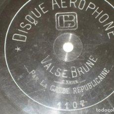 Discos de pizarra: LA GARDE REPUBLICAINE - VALSE BRUNE , SABRETTE. Lote 237010000