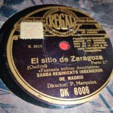 Discos de pizarra: BANDA REGIMIENTO INGENIEROS MADRID EL SITIO DE ZARAGOZA 10'' 25 CTMS REGAL DK8006 P.MARQUINA. Lote 237379845