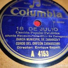 Discos de pizarra: BANDA MUNICIPAL ZARAGOZA&ORFEON 18 DE JULIO/LA NOVIA ETERNA 10'' 25CTMS COLUMBIA 4153 MILITAR. Lote 237381440