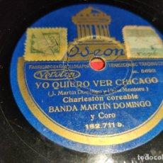 Discos de pizarra: BANDA MARTIN DOMINGO YO QUIERO VER CHICAGO/¡AY TOMASA! 10'' 25 CTMS ODEON 182.711. Lote 237382075