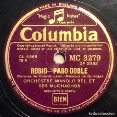 Discos de pizarra: DISCO PIZARRA - COLUMBIA - MANOLO BEL Y SUS MUCHACHOS - ROCIO- PASODOBLE- MARICRUZ - 78 RPM. Lote 237462935