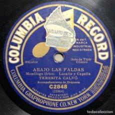 Discos de pizarra: DISCO PIZARRA -COLUMBIA- TERESITA CALVO-ABAJO LAS FALDAS- CARNICERÍA MODELO-78 RPM. Lote 237577340