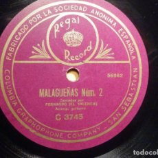 Discos para gramofone: DISCO PIZARRA - FERNANDO, EL VALENCIÁ - MALAGUEÑAS NUM 1 Y 2 - REGAL RECORD C 3745 - 56581 -2 RARO. Lote 237945650