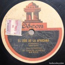 Disques en gomme-laque: DISCO PIZARRA -ODEON - SRA. DOMINGO SR GARCÍA ROMERO -EL DÚO DE LA AFRICANA- 78 RPM. Lote 238181760