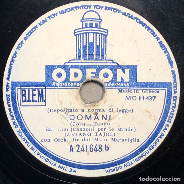 DISCO PIZARRA -ODEON- LUCIANO TAJOLI- DOMANI-CILIEGI ROSA- 78 RPM (Música - Discos - Pizarra - Bandas Sonoras y Actores )