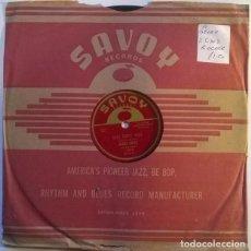 Discos de pizarra: BUDDY LUCAS. OH MARY ANN/ HO DIDY HO. SAVOY, USA 1956 PIZARRA 10'' 78 RPM. Lote 238705635