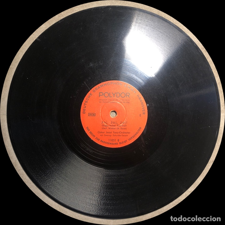 Discos de pizarra: 78 RPM - POLYDOR -OSKAR JOOST - JOJ , JOJ , JOJ / BELAMI - FOX TROT - Film - Foto 3 - 240571320