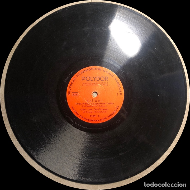Discos de pizarra: 78 RPM - POLYDOR -OSKAR JOOST - JOJ , JOJ , JOJ / BELAMI - FOX TROT - Film - Foto 4 - 240571320