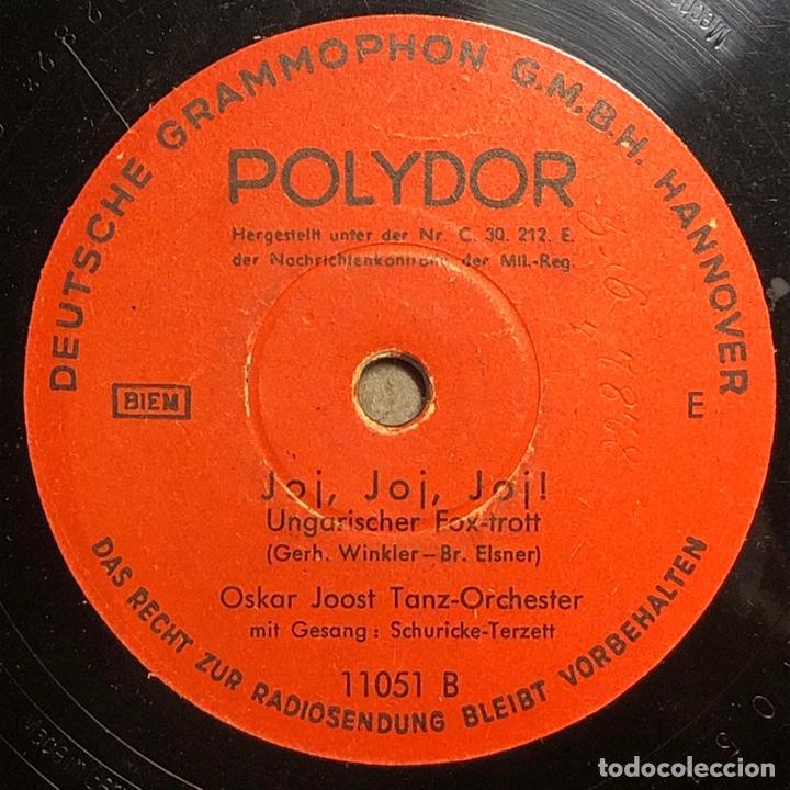 78 RPM - POLYDOR -OSKAR JOOST - JOJ , JOJ , JOJ / BELAMI - FOX TROT - FILM (Música - Discos - Pizarra - Bandas Sonoras y Actores )