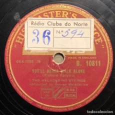 Dischi in gommalacca: 78 RPM - HIS MASTER VOICE - THE MELACHRINO ORCHESTRA - SONG OF THE SEA / YOU'LL NEVER WALK ALONE. Lote 240847650