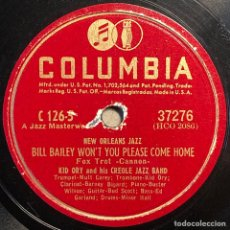 Discos de pizarra: 78 RPM - KID ORY AND HIS CREOLE JAZZ BAND - CREOLE BA BA / BILL BAILEY WON'T YOU PLEASE COME HOME. Lote 241167315