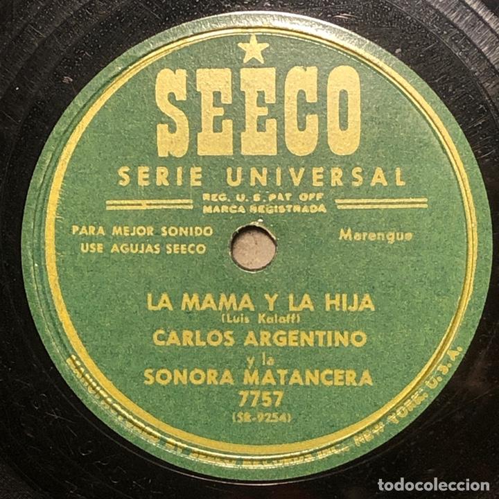 Discos de pizarra: 78 RPM - SEECO - Carlos Argentino / Sonora Matancera -Que Feliz Seria Asi / La Mama y la hija - Foto 2 - 242938000