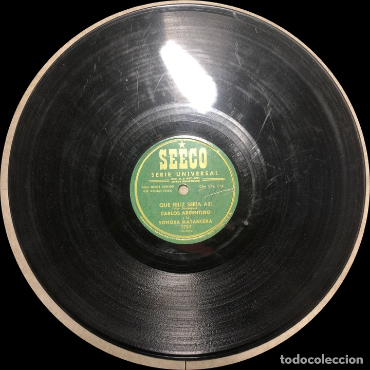 Discos de pizarra: 78 RPM - SEECO - Carlos Argentino / Sonora Matancera -Que Feliz Seria Asi / La Mama y la hija - Foto 4 - 242938000