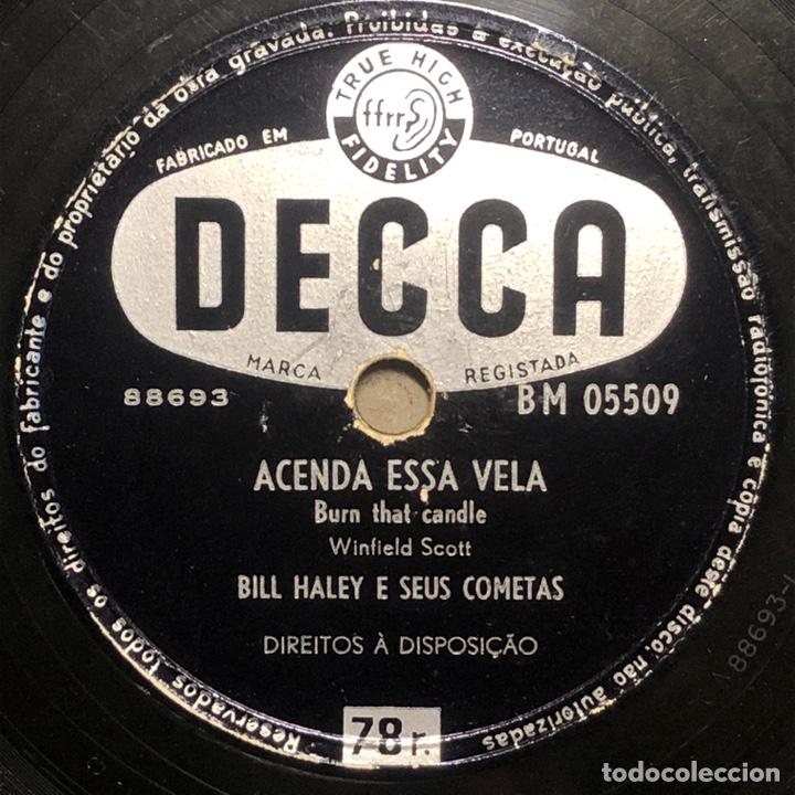 78 RPM - DECCA -BILL HALEY E SEUS COMETAS - BURN THE CANDLE / ROCK A BEATIN BOOGIE - ROCK AND ROLL (Música - Discos - Pizarra - Solistas Melódicos y Bailables)