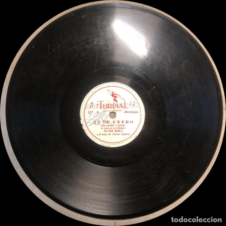 Discos de pizarra: 78 RPM - TURPIAL - Victor Perez / Carlos Guerra - 23 de Enero / Se Acabo El Pastel - Merengue - Foto 3 - 242942765