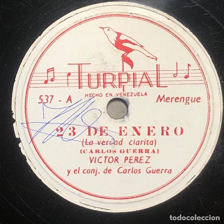 78 RPM - TURPIAL - VICTOR PEREZ / CARLOS GUERRA - 23 DE ENERO / SE ACABO EL PASTEL - MERENGUE (Música - Discos - Pizarra - Solistas Melódicos y Bailables)