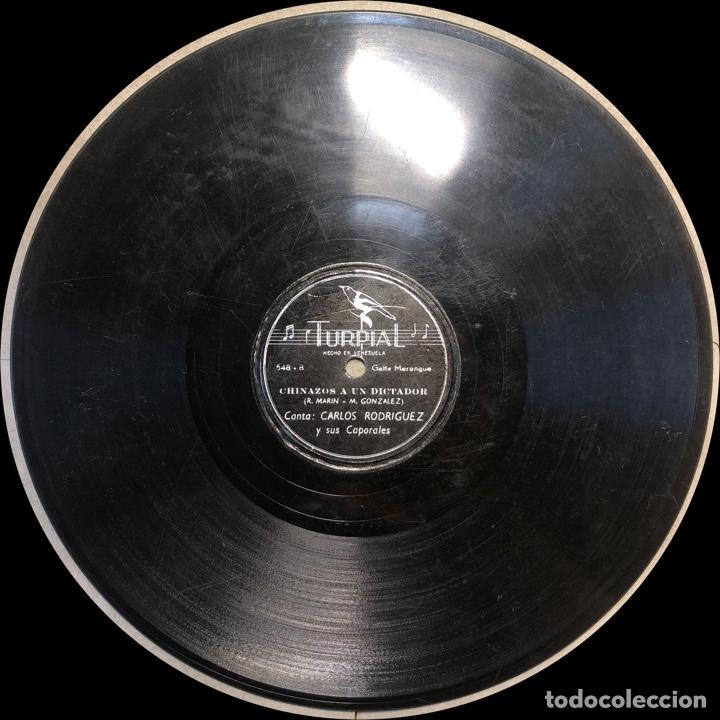 Discos de pizarra: 78 RPM -Carlos Rodriguez y sus caporales - Dios Los Tenga en su Gloria/ Chinazos a un Dictador - Foto 3 - 242943685