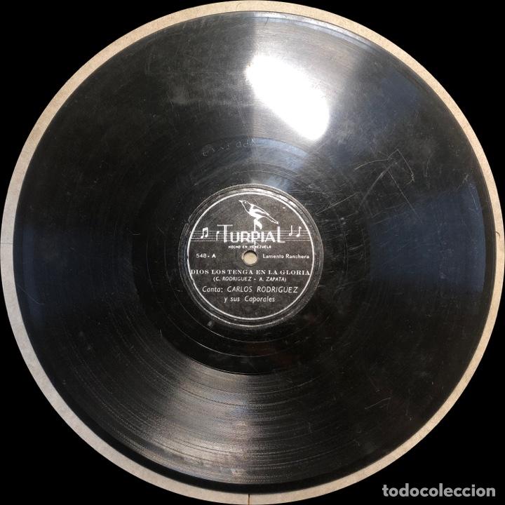 Discos de pizarra: 78 RPM -Carlos Rodriguez y sus caporales - Dios Los Tenga en su Gloria/ Chinazos a un Dictador - Foto 4 - 242943685