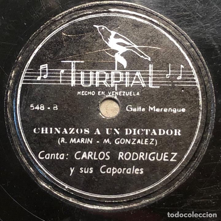 78 RPM -CARLOS RODRIGUEZ Y SUS CAPORALES - DIOS LOS TENGA EN SU GLORIA/ CHINAZOS A UN DICTADOR (Música - Discos - Pizarra - Solistas Melódicos y Bailables)