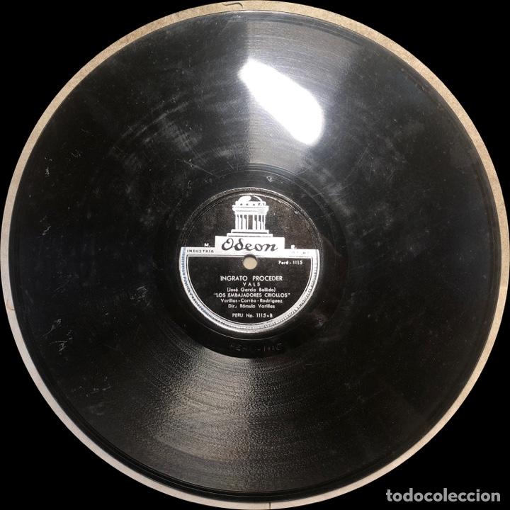 Discos de pizarra: 78 RPM - ODEON - Los Embajadores Criollos Titulos : Ingrato Proceder / Alma, Corazón y Vida - VALS - Foto 4 - 242944675