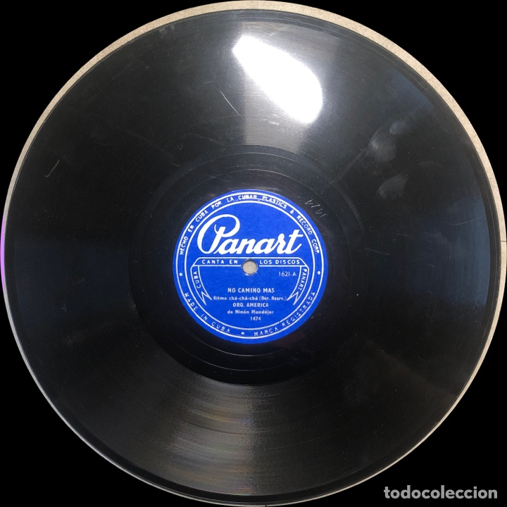 Discos de pizarra: 78 Rpm - PANART - Orquesta America - No Camino Mas/ Triste Muñeca- Cha Cha cha - Cuba - Foto 4 - 242945575
