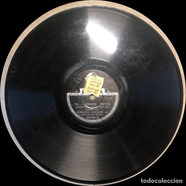 Discos de pizarra: 78 Rpm -Fernando Albuerne / Don Américo / Victor S. Lister - Alma Vanidosa / Tu... Donde estas - Foto 3 - 242946335