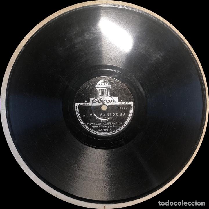Discos de pizarra: 78 Rpm -Fernando Albuerne / Don Américo / Victor S. Lister - Alma Vanidosa / Tu... Donde estas - Foto 4 - 242946335