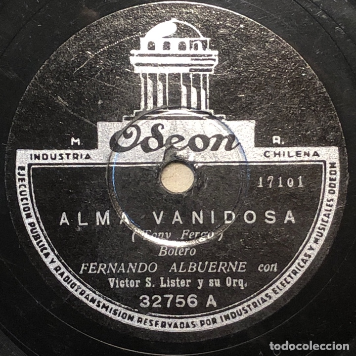 78 RPM -FERNANDO ALBUERNE / DON AMÉRICO / VICTOR S. LISTER - ALMA VANIDOSA / TU... DONDE ESTAS (Música - Discos - Pizarra - Solistas Melódicos y Bailables)