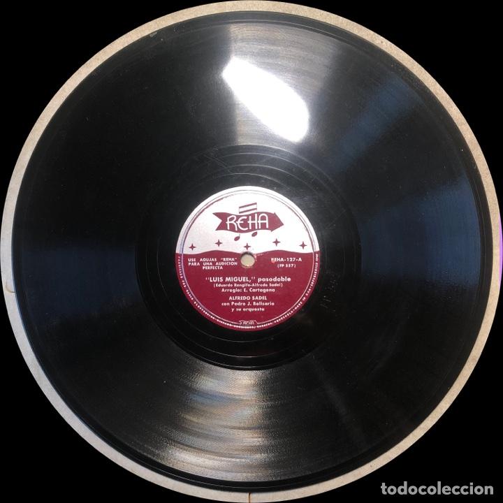 Discos de pizarra: 78 RPM - Reha - Alfredo Sadel / Pedro J. Belisario - Luís Miguel / Mi Jaca - Pasodoble - Foto 4 - 242948760