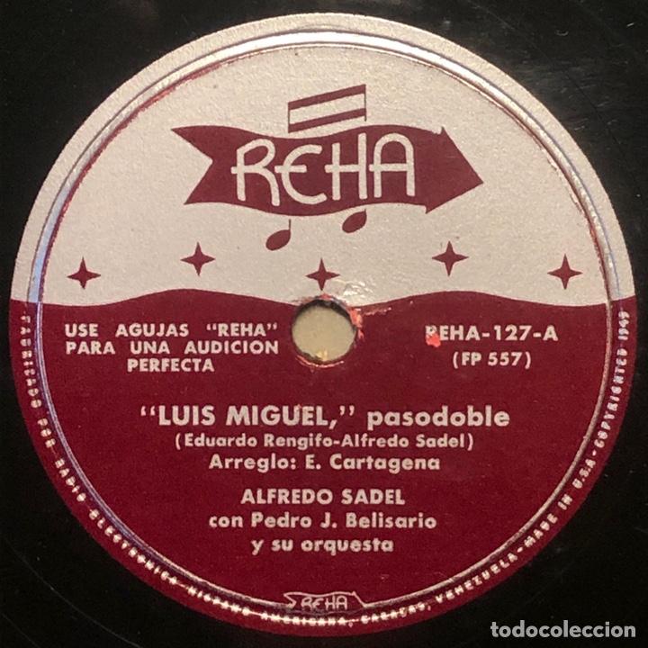 78 RPM - REHA - ALFREDO SADEL / PEDRO J. BELISARIO - LUÍS MIGUEL / MI JACA - PASODOBLE (Música - Discos - Pizarra - Flamenco, Canción española y Cuplé)