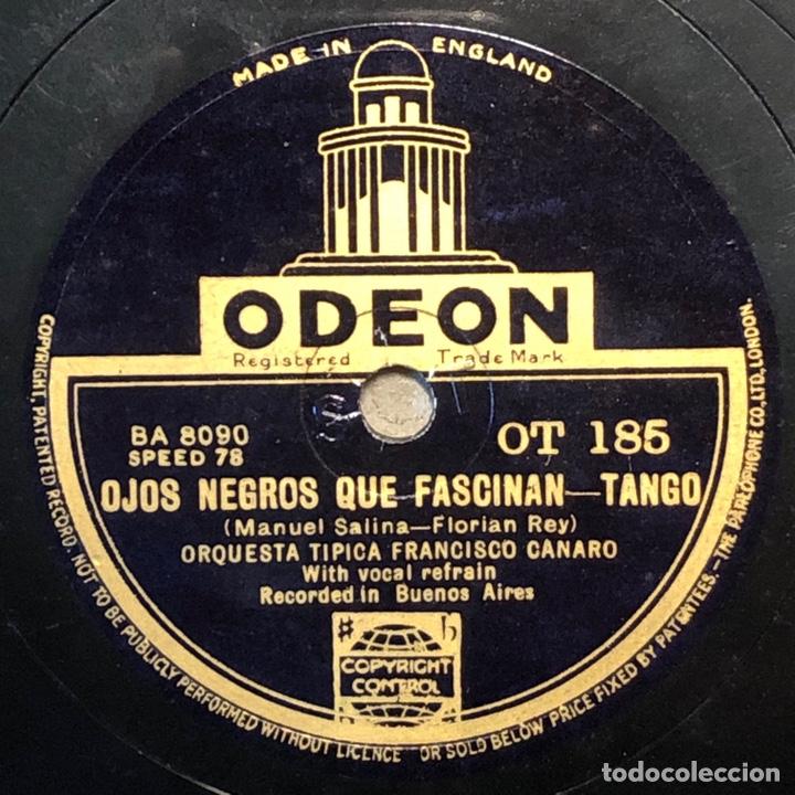Discos de pizarra: 78 RPM - Odeon - Francisco Canaro - Noches De Buenos Aires / Ojos Negros Que Fascinan - Tango - Foto 2 - 242962085