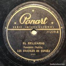 Discos de pizarra: 78 RPM - PANART INTER -LOS CHAVALES DE ESPAÑA - EL RELICARIO / LISBOA ANTIGUA- PASODOBLE. Lote 243342060