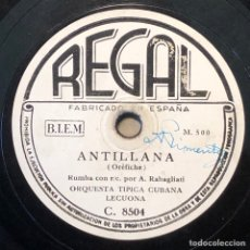 Discos de pizarra: 78 RPM - REGAL - LECUONA CUBA BOYS - ANTILLANA / RUMBA INTERNACIONAL - RUMBA. Lote 243357795