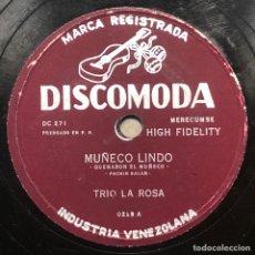 Discos de pizarra: 78 RPM - DISCOMODA - TRIO LA ROSA - MUÑECO LINDO / MARACUCHA - CUBA. Lote 243523325