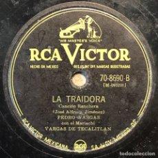 Discos de pizarra: 78 RPM - RCA VICTOR - PEDRO VARGAS - LA TRAIDORA / GOLONDRINAS AVENTURERAS - RANCHERA. Lote 243529060
