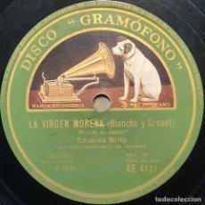 Discos de pizarra: 78 RPM - GRAMOFONO - EDUARDO BRITO - MI VIDA ES CANTAR / LAMENTÓ ESCLAVO - LA VIRGEN MORENA. Lote 243533575