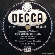 Disques en gomme-laque: 78 RPM - DECCA - BILL HALEY - ROCK AROUND THE CLOCK / THIRTEEN WOMEN - ROCK. Lote 243534700