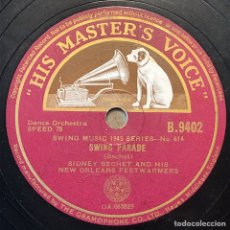 Discos de pizarra: 78 RPM - HIS MASTER VOICE- SIDNEY BECHET - SWING PARADE/SAVE IT, PRETTY MAMA. Lote 243553385