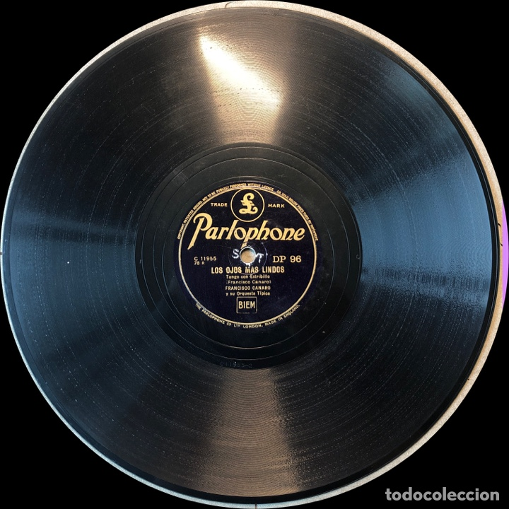 Discos de pizarra: 78 Rpm - PARLOPHONE - Francisco Canaro - Corazón Encadenado / Los Ojos Más Lindo - Tango - Foto 3 - 243581990