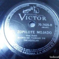 Discos de pizarra: DISCO DE 78 RPM MEXICO. MARIACHI VARGAS DE TECALITLÁN. LA MARIQUITA/ EL ZOPILOTE MOJADO. Lote 244769150