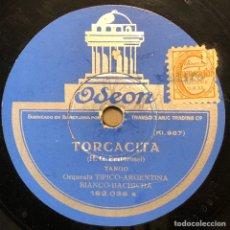 Discos de pizarra: 78 RPM - ODEON - BIANCO-BACHICHA - ASERRIN - ASERRAN / TORCACITA - TANGO. Lote 245030030