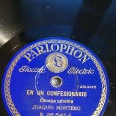 Discos de pizarra: JOAQUÍN MONTERO. DRAMA PASIONAL. EN UN CONFESIONARIO. RECITADO. Lote 245315530