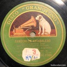 Disques en gomme-laque: 78 RPM - GRAMOFONO - TRIO ARGENTINO IRUSTA FUGAZOT DEMARE - BANDONEON ARRABALERO / MUSETTE - TANGO. Lote 246037495