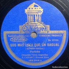 Disques en gomme-laque: 78 RPM - ODEON-FRANCISCO CANARO - DE TODO TE OLVIDAS / SOS MAS LOCA QUE UN BAGUAL - TANGO. Lote 246041315