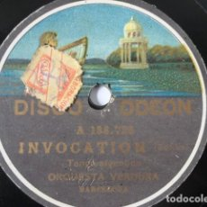 Discos de pizarra: ORQUESTA VERDURA - INVOCATION, TANGO ARGENTINO / TRIANERÍAS, ONE STEP - ODEON 138.728. Lote 246282655