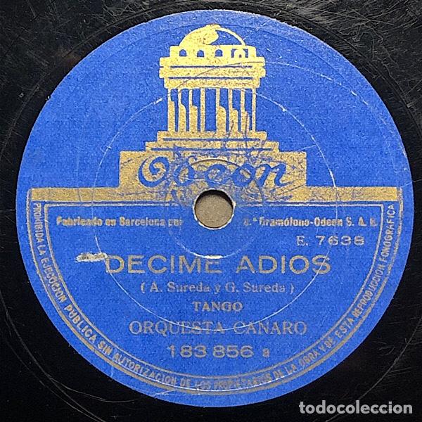 78 RPM - TANGO- FRANCISCO CANARO - DECIME ADIÓS / YA VENDRÁN TIEMPOS MEJORES - TANGO (Música - Discos - Pizarra - Solistas Melódicos y Bailables)