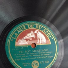 Discos de pizarra: YO SOY MEXICANO JORGE NEGRETE. Lote 246919305