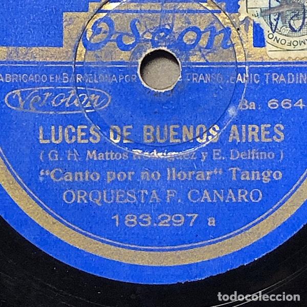 78 RPM - ODEON -FRANCISCO CANARO - CANTO POR NO LLORAR / MADRESELVA - LUCES DE BUENOS AIRES (Música - Discos - Pizarra - Solistas Melódicos y Bailables)