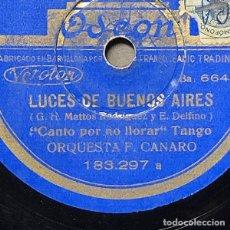 Disques en gomme-laque: 78 RPM - ODEON -FRANCISCO CANARO - CANTO POR NO LLORAR / MADRESELVA - LUCES DE BUENOS AIRES. Lote 247047810