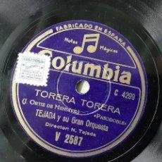 Discos de pizarra: TEJADA Y SU GRAN ORQUESTA, TORERA, TORERA, NIÑO DE JEREZ. Lote 247978535